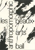 Les Anthropomorphic Beaux Arts Ball, 1985, invitation